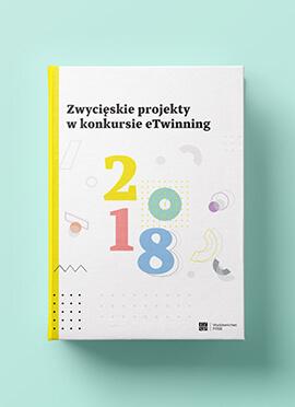 Publikacja Zwycięskie projekty w konkursie eTwinning 2018