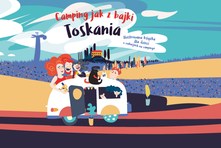 Okładka ilustrowanej książki dla dzieci - Toskania. Camping jak z bajki