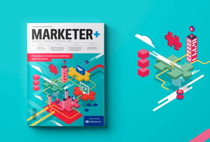 Marketer+, numer Personalizacja i automatyzacja w markatingu. Skuteczne praktyki