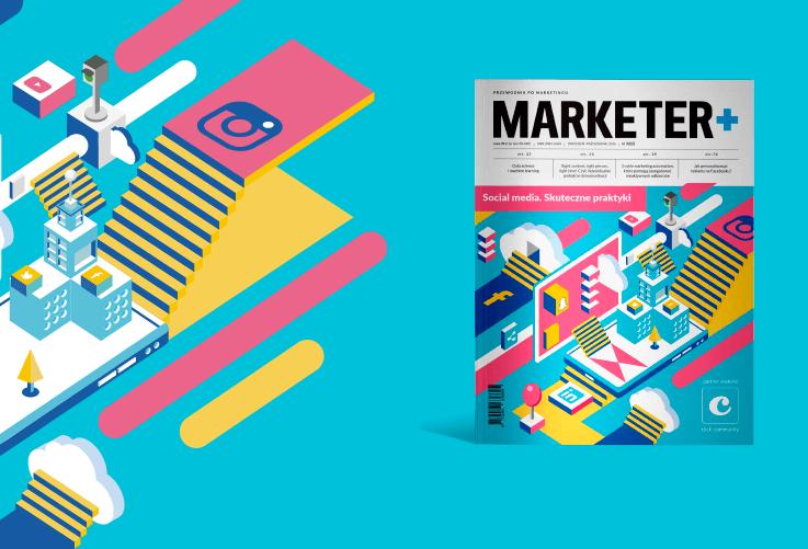 Marketer+, numer Social media. Skuteczne praktyki
